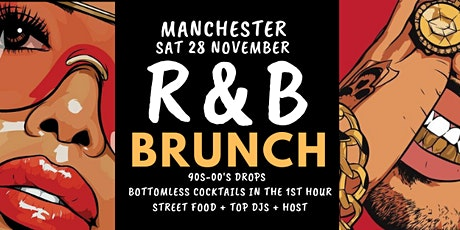 R&B Brunch Manchester Nov 28