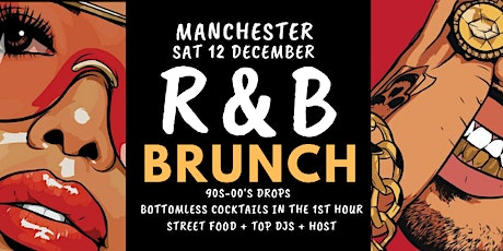 R&B Brunch Manchester Dec 12 tickets