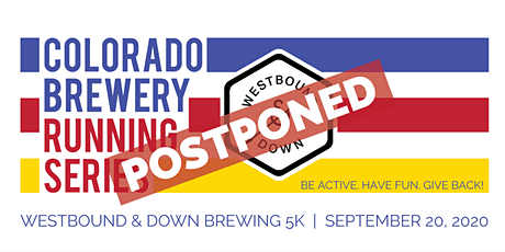 POSTPONED - Westbound & Down Brewing 5k   Colorado Brewery Running Series tickets