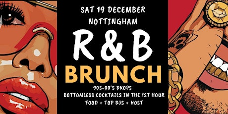 R&B Brunch Nottingham December