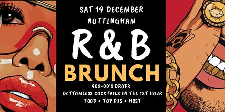 R&B Brunch Nottingham December tickets