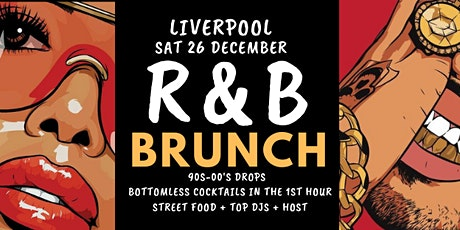 R&B Brunch Liverpool December tickets