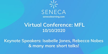 Seneca Virtual Conference: MFL tickets