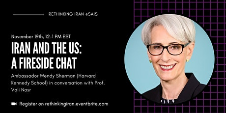 Iran and the US— A Critical Juncture: Fireside chat with Wendy Sherman tickets
