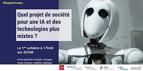 Quel projet de société pour une IA et des technologies plus mixtes ? billets