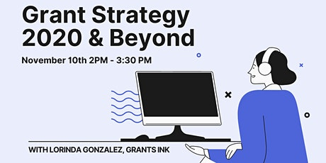 Grant Funding Strategy - 2020 and Beyond tickets