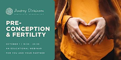 Preconception Health & Fertility Webinar tickets