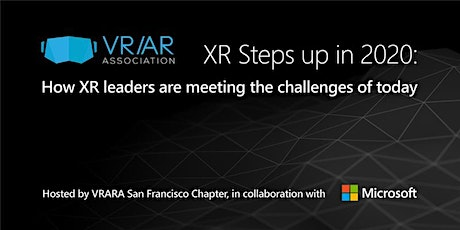 XR Steps up in 2020: How XR leaders are meeting the challenges of today tickets