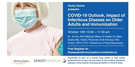 Covid Outlook & Impact of Infectious Disease - Immunization on Older Adults tickets