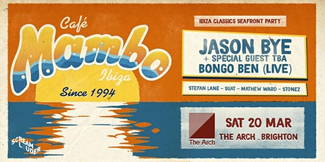 Cafe Mambo Ibiza Classics Brighton Seafront Party tickets