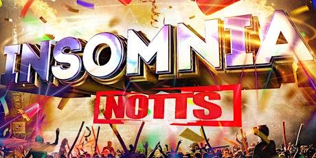 Insomnia Notts tickets