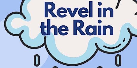 Revel in the Rain tickets