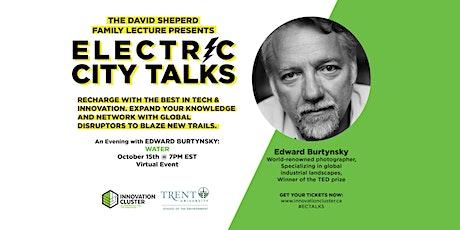 The  Sheperd Family presents EC Talks: An Evening with Edward Burtynsky tickets