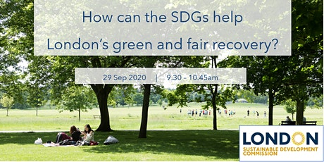 How can the SDGs help London's green and fair recovery? tickets