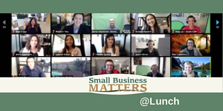 Small Business Matters @Lunch  October - VIRTUAL EVENT tickets