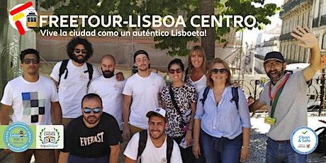 Tu Free Tour-Lisboa Centro (Baixa | Chiado) con guia español nativo! bilhetes