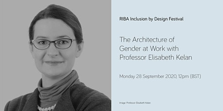 The Architecture of Gender at Work with Professor Elisabeth Kelan tickets