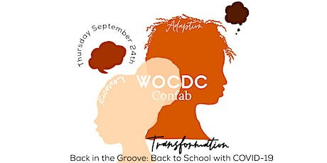 WOCDC Confab  - Back in the Groove: Back to School with COVID-19 tickets