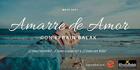 Amarre de Amor con Efrain Balak |Reducir peligros en el 2020 boletos