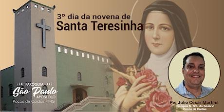 3º dia da Novena de Santa Teresinha ingressos