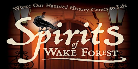 Spirits of Wake Forest Ghost Walk tickets