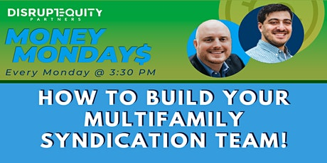 How to Build Your Multifamily Syndication Team! tickets