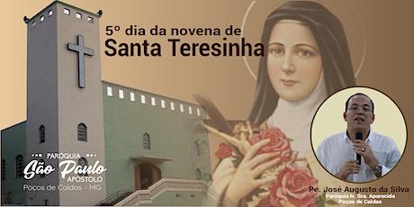 5º dia da Novena de Santa Teresinha ingressos