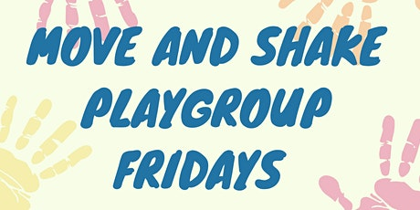 Move and Shake Playgroup tickets