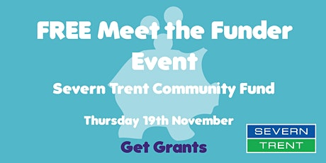 FREE Virtual Meet the Funder Event: Severn Trent Community Fund tickets