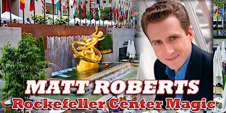 MAGICIAN MATT ROBERTS Rockefeller Center MAGIC tickets
