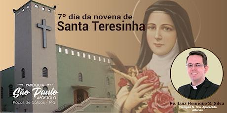 7º dia da Novena de Santa Teresinha ingressos