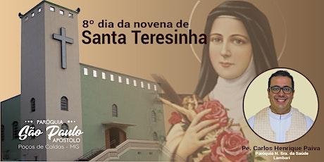 8º dia da Novena de Santa Teresinha ingressos