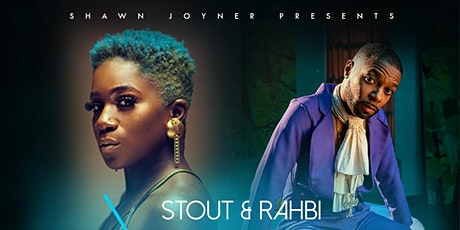 Shawn Joyner Presents The Intimate Concert Series Featuring Rahbi and Stout tickets