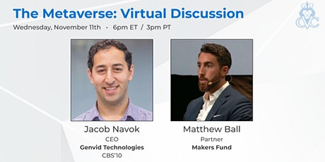 The Metaverse: Virtual Discussion with Matthew Ball and Jacob Navok tickets
