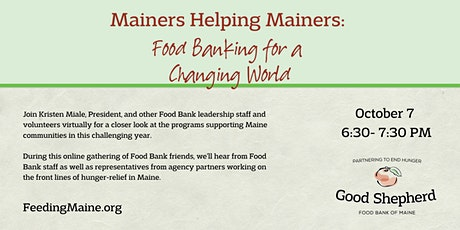 Mainers Helping Mainers: Food Banking for a Changing World tickets