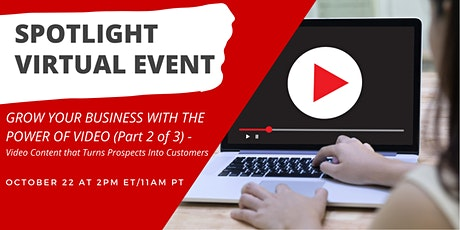 Grow your Business with the Power of Video (Part 2 of 3) tickets