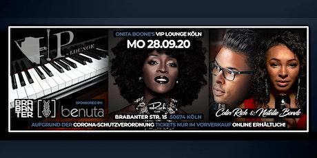 MO. 28. SEP • ONITA BOONE'S VIP LOUNGE KÖLN • RICH CLUB • BRABANTER Tickets