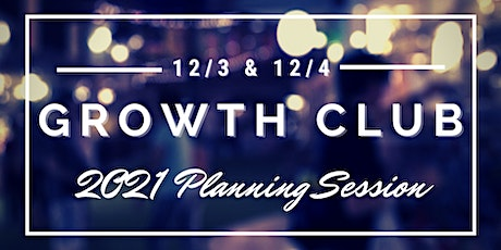 GrowthCLUB 2021 Planning Session tickets