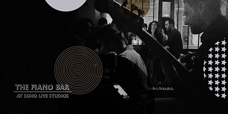 Friday 9th October 2020 - Second House at The Piano Bar Soho tickets
