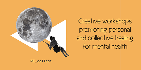 Re_Collect Collage Workshop: Creating Dreams For Mental Wellbeing tickets