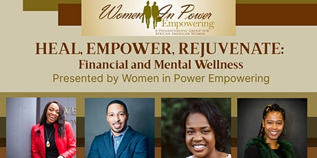 Heal, Empower, Rejuvenate: Financial and Mental Wellness tickets