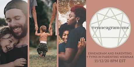 Enneagram and Parenting:  9 Types in Parenting Webinar tickets