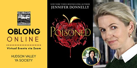 Hudson Valley YA Society Virtual Book Launch: Jennifer Donnelly - POISONED tickets