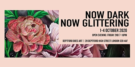 NOW DARK NOW GLITTERING | tickets