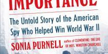 Virtual History Book Club: A Woman of No Importance by Sonia Purnell tickets