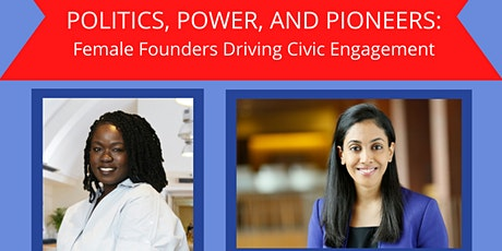 Politics, Power, and Pioneers: Female Leaders Driving Civic Engagement tickets