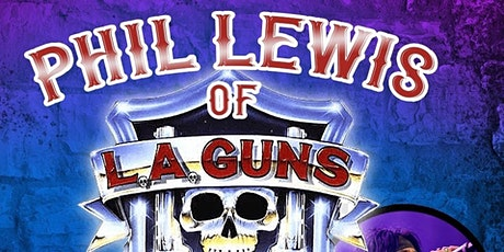 Phil Lewis Of LA GUNS tickets