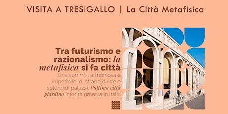 Visita a Tresigallo | La Città Metafisica - POMERIGGIO biglietti