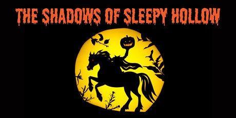 The Shadows of Sleepy Hollow tickets