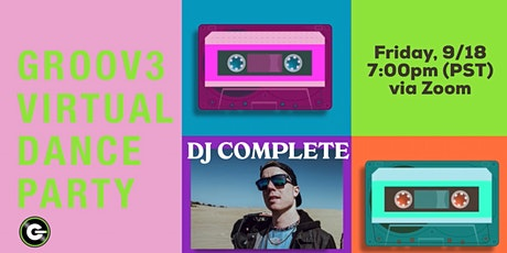 GROOV3 Virtual Dance Party feat. DJ Complete tickets